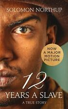 Twelve Years a Slave: A True Story (Collins Classics) by Northup, Solomon