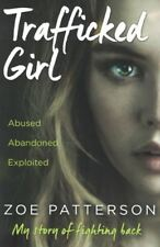 Trafficked Girl by Zoe Patterson NEW