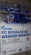 Plakat + Poster + Schalke + Werder Bremen + 07.02.2009