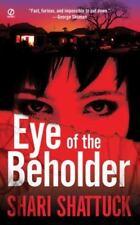 Eye Of The Beholder by Shari Shattuck PB new