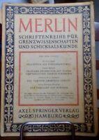 Merlin: Schriftenreihe für Grenzwissenschaften und Schicksalskunde ; Folge 1+2
