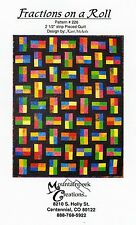 FRACTIONS ON A ROLL QUILT PATTERN, From Mountain Peek Creations NEW