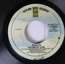 Rock 45 Eagles - Victim Of Love / New Kid In Town On Asylum Records