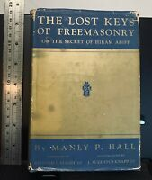 The Lost Keys of Freemasonry, Secret of Hiram Abiff, Manly P Hall, 1946