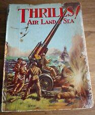 THRILLS! Air Land & Sea Annual 1940