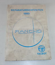 Reperaturrichtzeiten Chrysler / Talbot/Simca Rancho Stand 1980