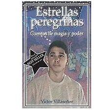 Estrellas Peregrinas  Walking Stars: Cuentos de Magia y Poder  Magic a-ExLibrary