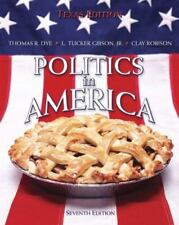 Politics in America: Politics in America by L. Tucker, Jr. Gibson, Thomas R....