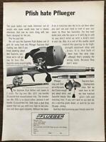 ORIGINAL 1967 Pflueger Fishing Rods Reels PRINT AD Pfish Hate Plueger