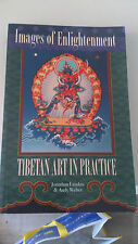Images of Enlightenment: Tibetan Art In Practice (Anglais) - Jonathan Landaw