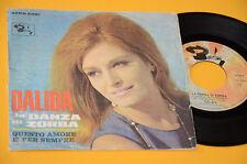 """DALIDA 7"""" 45 (NO LP ) LA DANZA DI ZORBA ORIG ITALY ANNI 60"""