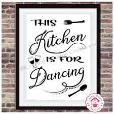 'This kitchen is for dancing' funny quote wall art print decor party celebrate