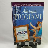 Rococo Adriana Trigiani Hard Cover Dust Jacket 267 Pages