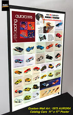 "Custom AFX Wall Art - AURORA ""The AFX 1975 Catalog Cars""  11W x 17T Hi QA POSTER"