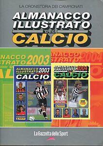 ALMANACCO ILLUSTRATO DEL CALCIO - 2001 - 02 ; 2002 - 03