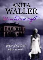 Winterscroft by Waller, Anita, NEW Book, FREE & FAST Delivery, (Paperback)