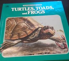 Turtles, Toads, and Frogs (A Golden Junior Guide)