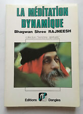 """LA MEDITATION DYNAMIQUE"" - BHAGWAN SHREE RAJNEESH - DANGLES 1989"