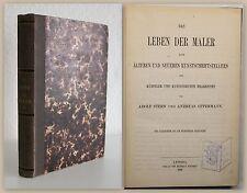 Stern/Oppermann Das Leben der Maler 16.-19. Jahrhundert 1864 Kunstgeschichte xy