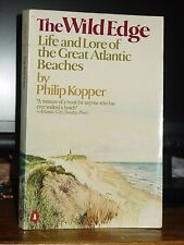 The Wild Edge: Life & Lore of Great Atlantic Beaches, Outer Banks, Cape Hatteras