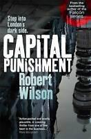 Capital Punishment by Robert Wilson (Paperback) Book