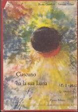 STORIA ARTE ASTRONOMIA CASTELLINO-VILLANI CIASCUNO HA LA SUA LUNA