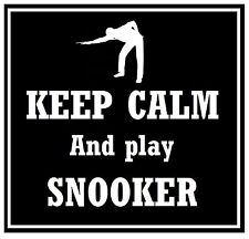 KEEP CALM & PLAY SNOOKER - FUN CAR / WINDOW STICKER + 1 FREE - NEW - GIFT