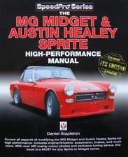 LIVRE NEUF : The MG Midget & Austin Healey Sprite - High Performance Manual