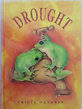 Drought  Tricia Oktober    Hardback