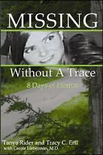 Missing Without a Trace : 8 Days of Horror by Tom Rider, Tracy Ertl and Tanya...