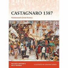 Castagnaro 1387: Hawkwood's Great Victory (Campaign) - Paperback / softback NEW