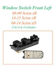 Window Switch Front Left 08-09 14-15 Scion xB 08-14 xD 1.8 2.4 4 Cyl 901-790