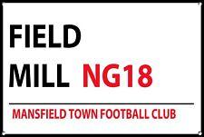 Mansfield town Metal Street Sign Football Teams Wall Door Plaque Sign 1085