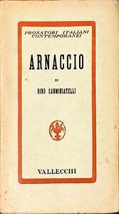 ARNACCIO - BINO SANMINIATELLI - VALLECCHI, 1934
