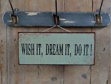 Ib Laursen Schild, WISH IT, DREAM IT, DO IT!, Metallschild, Vintage Schild, NEU