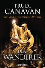 Trudi Canavan - Die Magie der tausend Welten - Der Wanderer (Band 2)