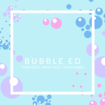 Bubble-Ed