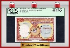 TT PK 102s 1953 FRENCH INDO-CHINA 10 PIASTRES=10 KIP PCGS 68 PPQ TOP POPULATION