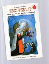 cristo eucaristico -senso di una vita - beata geltrude comensoli -
