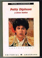 Pedro Almodovar Patty Diphusa Y Otros Cuentos 1995 Spain