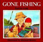 NEW Gone Fishing (Sandpiper) by Earlene R. Long
