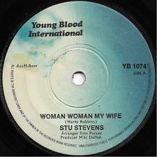 STU STEVENS - WOMAN WOMAN MY WIFE / JULIE - ORIGINAL 70s POP