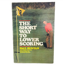 THE SHORT WAY TO LOWER SCORING by Paul Runyan • Softcover