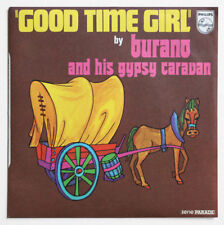 BURANO & HIS GYPSY CARAVAN Good time girl PROMO 1973 french PICTURE SLEEVE SP
