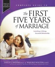 The First Five Years of Marriage: Launching a Lifelong, Successful Relationship