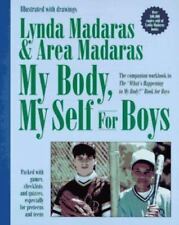 The What's Happening to My Body?: My Body, My Self for Boys : The What's Happen…