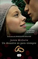 UN DESASTRE ES PARA SIEMPRE / A BEAUTIFUL WEDDING - MCGUIRE, JAMIE - NEW BOOK