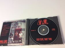 ANAL CUNT OLD STUFF PART 2 CD ORIGINAL FIRST PRESS RARE AC MEAT SHITS