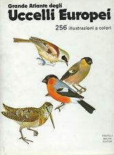 Felix-Hisek Grande Atlante degli Uccelli Europei  - 1988 Birdwatching - Caccia