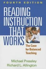 Reading Instruction That Works: The Case for Balanced Teaching by Richard Alling